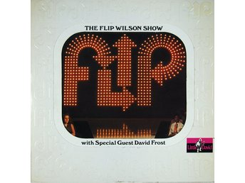 "Flip Wilson With Special Guest David Frost - ""Flip"" - The Flip Wilson Show (LP,"