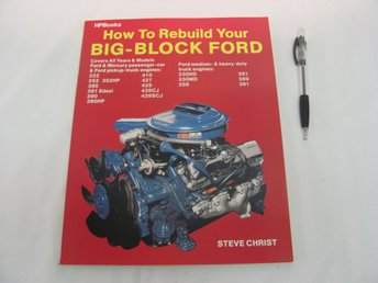 How To Rebuild Your Big-Block FORD av Steve Christ