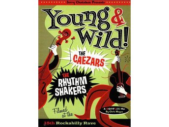 Ceazers & The Rhythm Shakers - Young & Wild - (DVD) - NY - FRI FRAKT