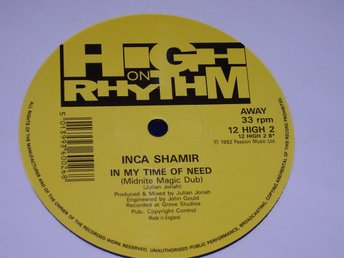 "INCA SHAMIR - IN MY TIME OF NEED 12"" 1992 UK"