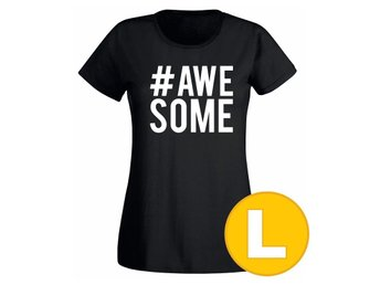 T-shirt #Awesome Svart Dam tshirt L
