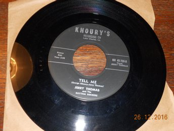 "JERRY THOMAS AND THE RHYTHM ROCKERS - Baby please/Tell me, 7"" Khoury's, USA Orig"