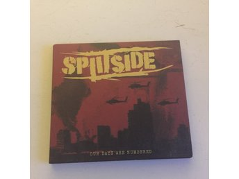 SPLITSIDE OUR DAYS ARE NUMBERED.  (CD)