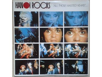"Hanoi Rocks title*""All Those Waisted Years"".....* Rock, Glam LPx 2 Finland"