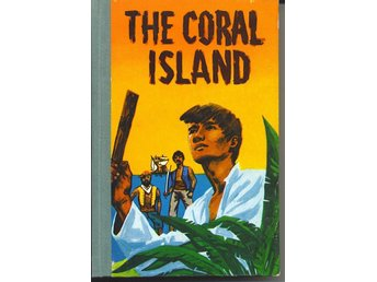 R. M. Ballantyne - The Coral Island (1957)