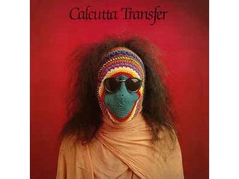 Calcutta Transfer - Calcutta Transfer 2 - LP