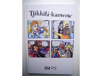 TJIKKITI-KAOWOW SR P3 Mette Anklarloo 1998 - älmeboda - TJIKKITI-KAOWOW SR P3 Mette Anklarloo 1998 - älmeboda