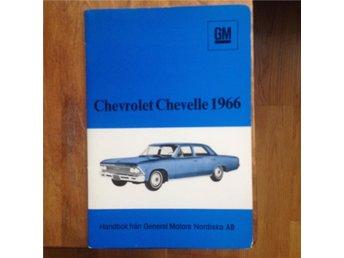 Chevrolet Chevelle handbok 1966 - Stockholm - Chevrolet Chevelle handbok 1966 - Stockholm