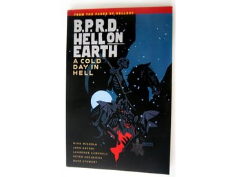 B.P.R.D. Hell on Earth Volume 7:A Cold Day in Hell(From the pages of Hellboy)TPB