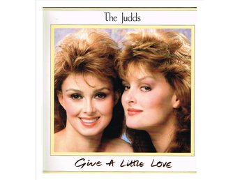 THE JUDDS - Give A Little Love - LP (1987)