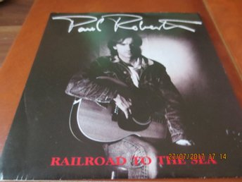 Paul Roberts - Railroad to the sea