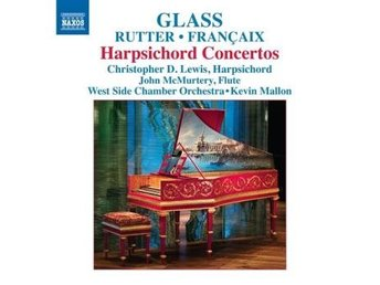 Francaix / Rutter / Glass: Harpsichord Concertos (CD)
