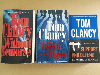 "Tom Clancy x 3: ""Without Remorse"", ""The teeth of the Tiger"" & ""Support & defend"""