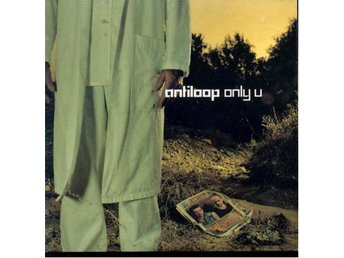 ANTILOOP - ONLY U( CD SINGEL )