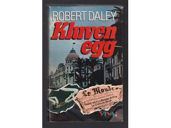 Daley, Robert: Kluven egg.