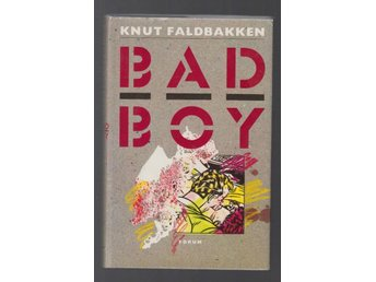 Faldbakken, Knut: Bad Boy.