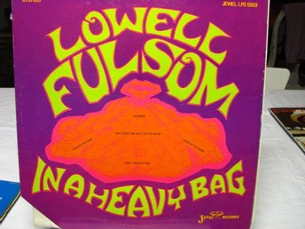Lowell Fulsom - In a heavy bag