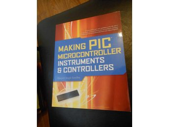 Making PIC Microcontroller Instruments & Controller. ISBN 978-0-07-160616-5