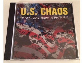 CD: U.S. Chaos - You Can't Hear A Picture [Oi! Skinhead]
