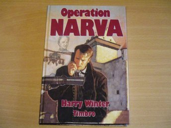 OPERATION NARVA  - Harry Winter