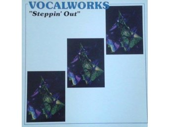 Vocalworks   titel*  Steppin´ Out SWE LP