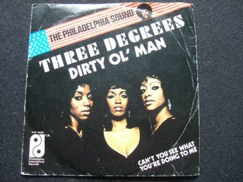 45 - THE THREE DEGREES. Dirty ol´Man/Can´t you see what you´re doing to me. 1973