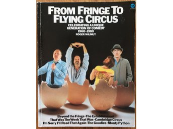 From Fringe to Flying Circus – Historien om Monty Python
