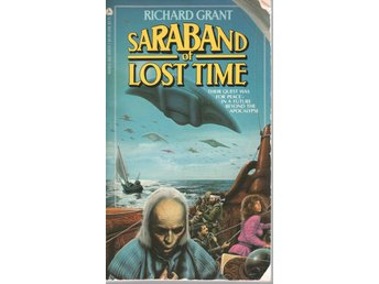 Richard Grant - Saraband of Lost Time