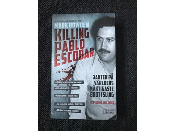 Mark Bowden - Killing Pablo Escobar