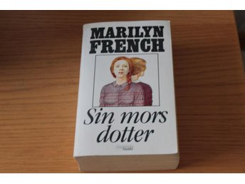 Marilyn French - Sin mors dotter