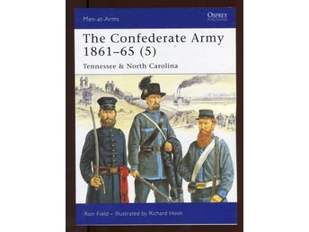 The Confederate Army 1861-65 - Del 5 - Osprey