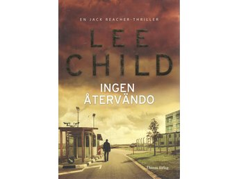 Lee Child - Ingen återvändo