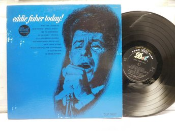 EDDIE FISHER - TODAY!