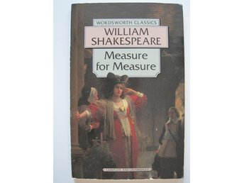 WILLIAM SHAKESPEARE - MEASURE FOR MEASURE - WORDSWORTH CLASSICS