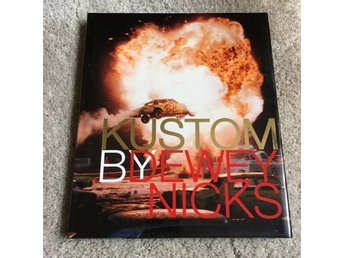 "Dewey Nicks - ""Kustom"" - 1a upplagan - Greybull press, 2000"