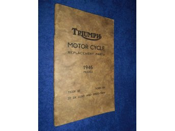 Triumph Motorcycle Replacement Parts 1946 Models Tiger 85 Tiger 100