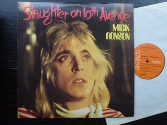 MICK RONSON - Slaughter on 10th Avenue  RCA USA -74  LP