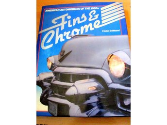 FINS AND CHROME. Dewaard, John E.