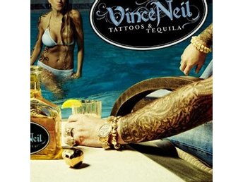 Neil Vince: Tattoos & tequila 2010 (CD)