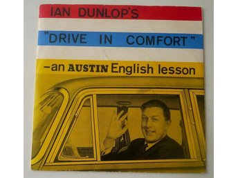 "Ian Dunlops ""Drive In Comfort"" - an Austin English lesson EP-skiva"