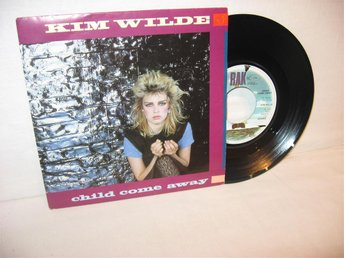 KIM WILDE --- / CHILD COME AWAY --- JUST ANOTHER GUY /