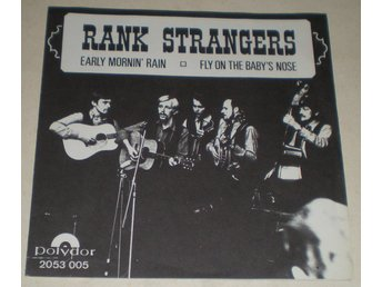 Rank Strangers SINGELOMSLAG Early mornin´ rain 1969