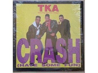 "TKA Featuring Michelle Visage title* Crash (Have Some Fun)* House 12"" US"