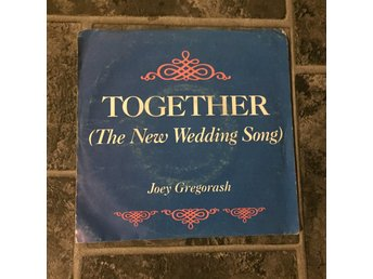 "JOEY GREGORASH - TOGETHER. (MVG 7"")"