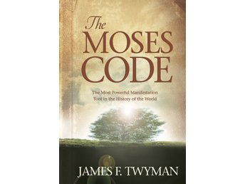 Moses code - the most powerful manifestation tool in the 9781401917883