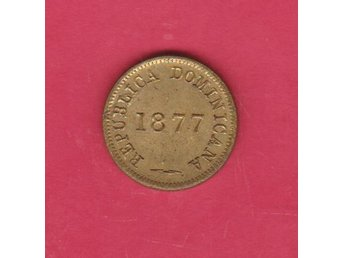 DOMINICAN REPUBLIC  litet mynt 1877  / minor coin