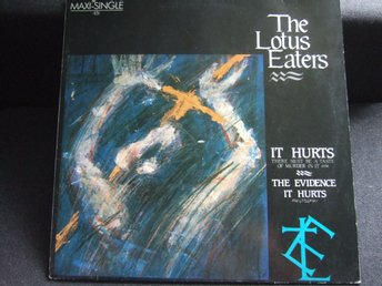 MAXI 12:A - THE LOTUS EATERS. It Hurts - There must be a taste of Murder... 1985