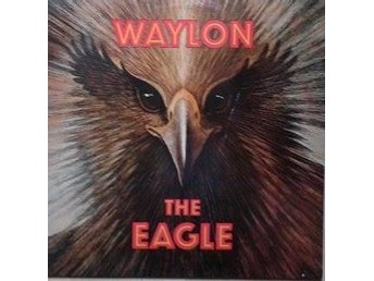Waylon Jennings title* The Eagle* Rock Country, Rock & Roll Netherlands LP