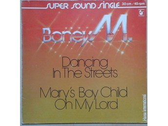 Boney M. title* Dancing In The Streets / Mary's Boy Child/Oh My Lord* Disco 12""