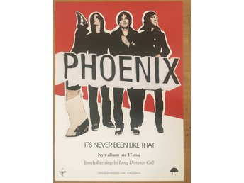 Poster Phoenix It's Never Been Like That